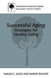 Successful Aging by Martin Bloom