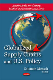 Globalized Supply Chains & U.S. Policy