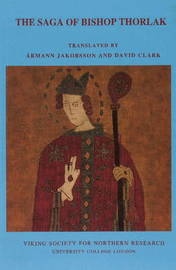 The Saga of Bishop Thorlak by Armann Jakobsson