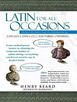 Latin for All Occasions by Howard Beard