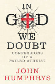 In God We Doubt by John Humphrys image