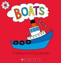 Machines & Me: Boats by Catherine Foreman
