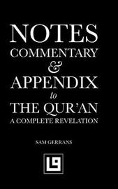 Notes, Commentary & Appendix to the Qur'an by Sam Gerrans image