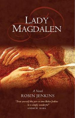 Lady Magdalen by Robin Jenkins