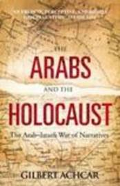 The Arabs and the Holocaust by Gilbert Achcar image