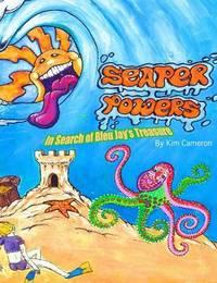 Seaper Powers by Kim M Cameron