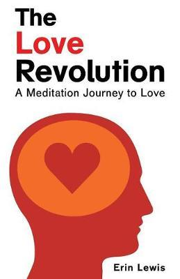 The Love Revolution by Erin Lewis image