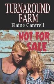 Turnaround Farm by Elaine Cantrell