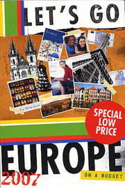 Let's Go: Europe 2007 on a Budget by Let's Go Inc