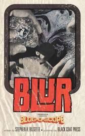 Blur (Volume 5) by Stephen R. Bissette image