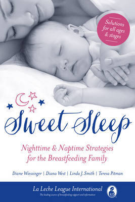 Sweet Sleep by La Leche League International