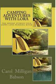 Camping Adventures with Lora by Carol Milligan Babson image