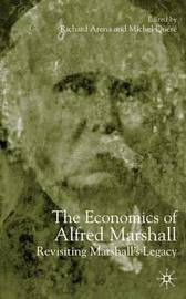 The Economics of Alfred Marshall by Richard Arena image
