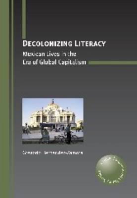 Decolonizing Literacy by Gregorio Hernandez-Zamora