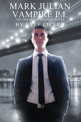 Mark Julian Vampire P.I. by Kyle Cicero