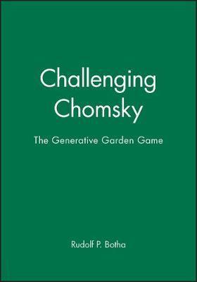 Challenging Chomsky by Rudolf P. Botha