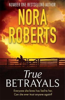 True Betrayals by Nora Roberts image
