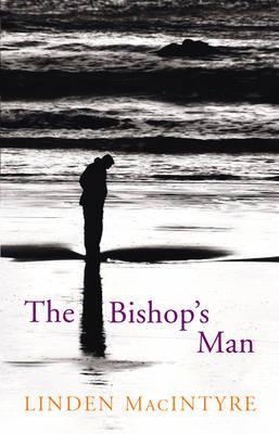 The Bishop's Man by Linden Macintyre