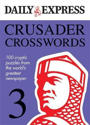 The Daily Express: Crusader Crosswords 3