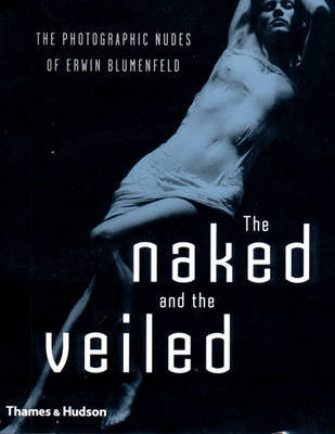Naked and the Veiled: Photographic Nu by Yorick Blumenfeld image