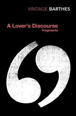 A Lover's Discourse by Roland Barthes