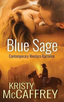 Blue Sage by Kristy McCaffrey