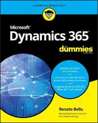 Microsoft Dynamics 365 For Dummies by Renato Bellu