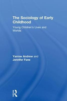 The Sociology of Early Childhood by Yarrow Andrew image