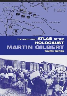 The Routledge Atlas of the Holocaust by Martin Gilbert image