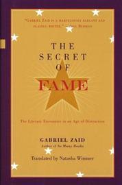 Secret of Fame by Gabriel Zaid