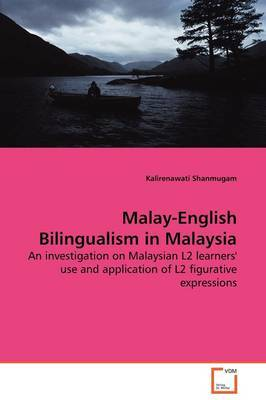 Malay-English Bilingualism in Malaysia by Kalirenawati Shanmugam image