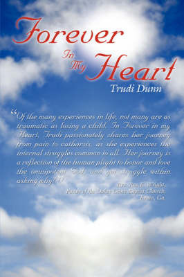 Forever in My Heart by Trudi Dunn