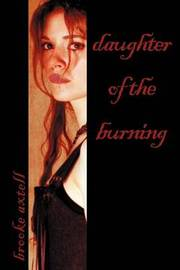 Daughter of the Burning by Brooke Axtell image