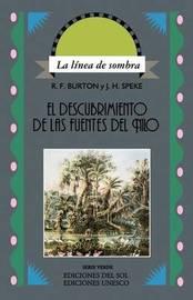 Descubrimiento De Las Fuentes Del Nilo, El by John H Speke image