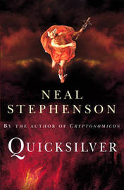 Quicksilver (The Baroque Cycle #1) by Neal Stephenson