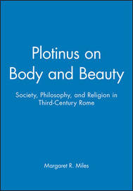 Plotinus on Body and Beauty by Margaret R. Miles image