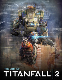The Art of Titanfall 2 by Andy McVittie image