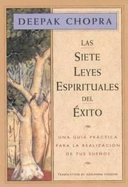 Las Siete Leyes Espirituales del Exito by Deepak Chopra image