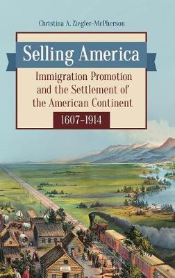 Selling America by Christina A. Ziegler-McPherson image