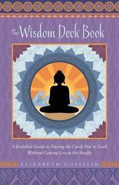 The Wisdom Deck Book by Elizabeth Gosselin image