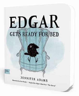 Edgar Gets Ready for Bed: A BabyLit First Steps Picture Book by Jennifer Adams