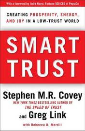 Smart Trust by Stephen R Covey