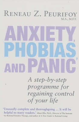 Anxiety, Phobias And Panic by Reneau Z. Peurifoy image