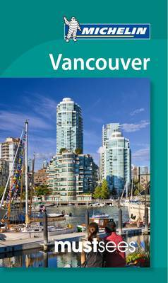Must Sees Vancouver by Michelin