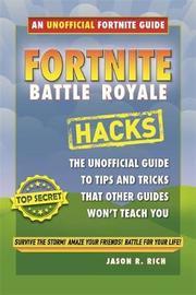 Fortnite Battle Royale: Beginners Guide by Jason R Rich