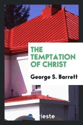The Temptation of Christ by George S. Barrett