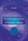 The Origin and Evolution of Planetary Nebulae by Sun Kwok