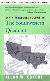 Earth Treasures, Vol. 4B: Southwestern Quadrant by Allan W Eckert image