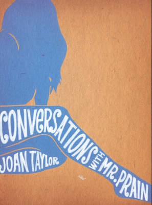 Conversations with Mr. Prain by Joan Taylor