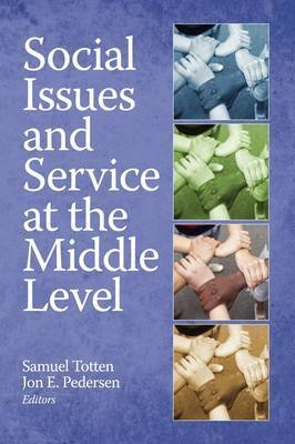 Social Issues and Service at the Middle Level